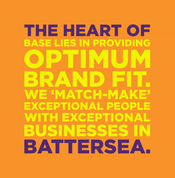 The heart of BASE lies in providing optimum brand fit.